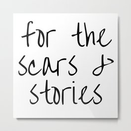 """FOB lyrics """"for the scars and stories"""" Metal Print"""