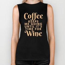 Coffee Keeps Me Going Until It's Time For Wine (Crimson) Biker Tank