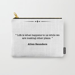 Allen Saunders Quote Carry-All Pouch