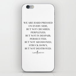 We Are Hard Pressed On Every Side, but Not Crushed... -2 Corinthians 4:8-9 iPhone Skin