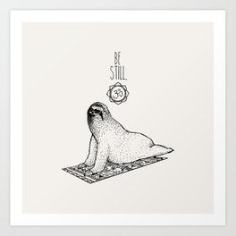 Sloth Be Still Art Print