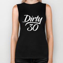 Dirty 30 Biker Tank