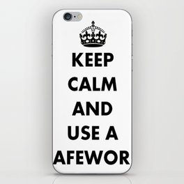 Keep Calm and Use A Safeword iPhone Skin
