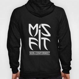 Misfit (Non-Conformist) Hoody