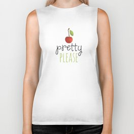 Pretty Please with a Cherry on top! Biker Tank