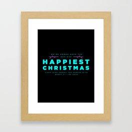 HAPPIEST CHRISTMAS Framed Art Print