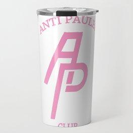 Anti Pauler Club (Pink) Travel Mug