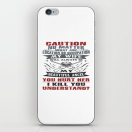 CAUTION MY WIFE iPhone Skin