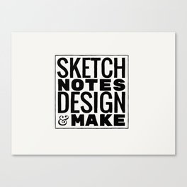Sketchnotes Design & Make Canvas Print