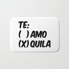 Tequila or Love - Te Amo or Quila Bath Mat