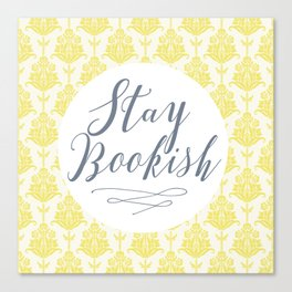 Stay Bookish vintage yellow background Canvas Print