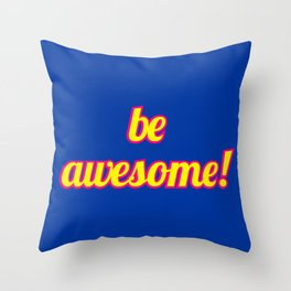 The Awesome Edition Throw Pillow