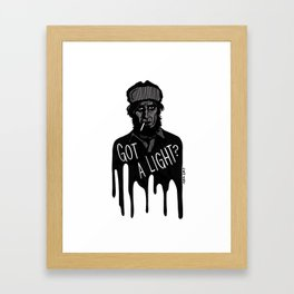 Got a Light? Framed Art Print