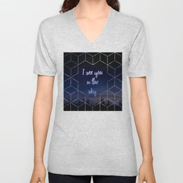 I See You In The Sky Typography Design Unisex V-Neck