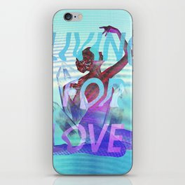 Living for Love iPhone Skin