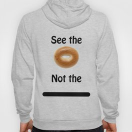 See the Bagel Not the Line Hoody