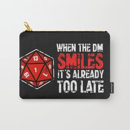 When the Dungeon Master smiles... Carry-All Pouch