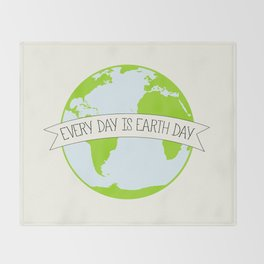Every Day is Earth Day Throw Blanket