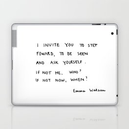 if not me, who? if not now, when? Laptop & iPad Skin