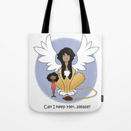 Can I keep Her? Tote Bag