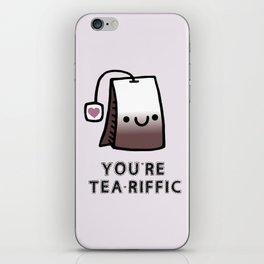 You're Tea-Riffic iPhone Skin