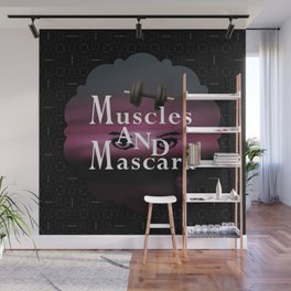 Muscles and Mascara Wall Mural