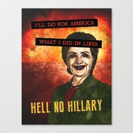 Hell No Hillary Canvas Print
