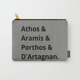 The Three Musketeers Names I Carry-All Pouch