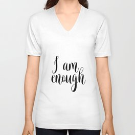 Inspirational Quote, I Am Enough, Home Decor, Typography Print, Printable Poster Unisex V-Neck