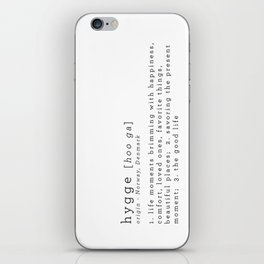 THE MEANING OF HYGGE iPhone Skin