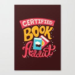 Certified Book Addict Canvas Print