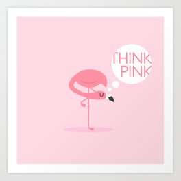 flamingo think pink Art Print