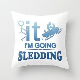 FCK IT IM GOING SNOWMOBILING Throw Pillow