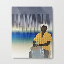 Havana Conguero Metal Print