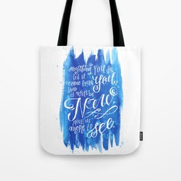 You Keep Moving On [Sunday In The Park With George] Tote Bag