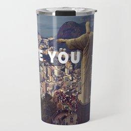 Rio de Janeiro - I love you this much Travel Mug