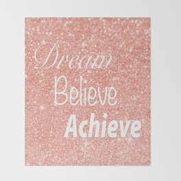 Dream Believe Achieve Rose Gold Throw Blanket