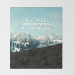 she will move mountains Throw Blanket
