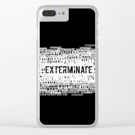 Exterminate 2 Clear iPhone Case