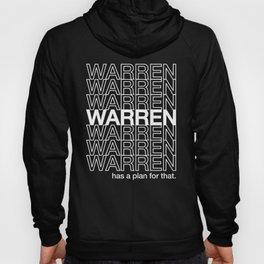 Warren has a plan for that Hoody