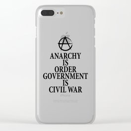 Anarchy quote Clear iPhone Case