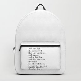And one day she discovered that she was fierce Backpack