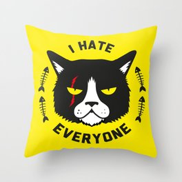 I hate everyone Throw Pillow