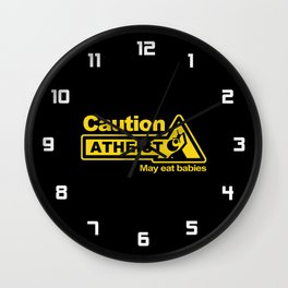Caution - Atheist Wall Clock