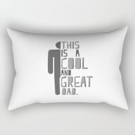 This Is A Cool & Great Dad Rectangular Pillow