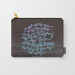 My Help Comes From The Lord - Psalm 121:1~2 Carry-All Pouch