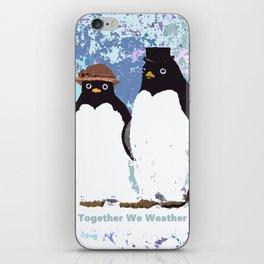 Together We Weather Penguin Art iPhone Skin