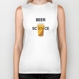 BEER is made from SCIENCE Biker Tank
