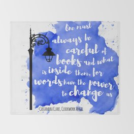 WORDS HAVE THE POWER TO CHANGE US | CASSANDRA CLARE Throw Blanket
