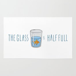 The Glass Is HALF FULL Rug